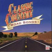 Classic Country: Road Songs