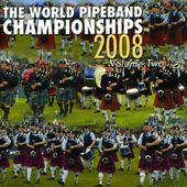 World Pipe Band Championships 2008: 2