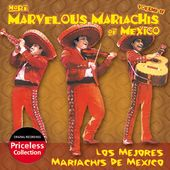 More Marvelous Mariachis of Mexico, Volume 2