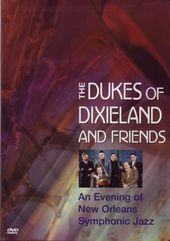 The Dukes of Dixieland and Friends - An Evening