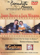 Jimmy Bruno & Jack Wilkins - Live From the