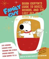 Family Guy: Brian Griffin's Guide to Booze,