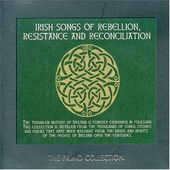 Irish Songs of Rebellion, Resistance and