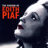 The Passion of Edith Piaf (2-CD)
