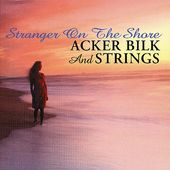 Stranger on the Shore: Acker Bilk and Strings