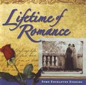 Lifetime of Romance: Some Enchanted Evening (2-CD)