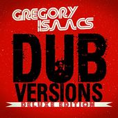 Dub Versions [Deluxe Edition]