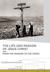 The Life and Passion of Jesus Christ with From