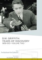 D.W. Griffith: Years of Discovery, Volume 2