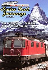 Great Railroad Adventures - Swiss Rail Journeys,