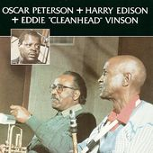 Oscar Peterson with Harry Edison & Eddie Vinson