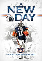 A New Day: The Story of the 2013 Auburn Tigers