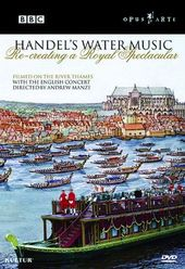 Handel's Water Music - Recreating A Royal