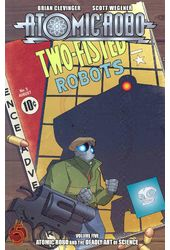 Atomic Robo 5: Atomic Robo and the Deadly Art of