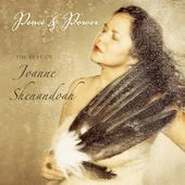 Peace and Power: The Best of Joanne Shenandoah