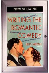 Writing the Romantic Comedy: From Cute Meet to