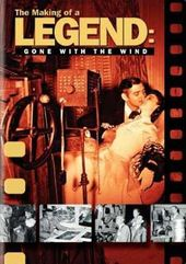 Gone with the Wind - The Making of a Legend