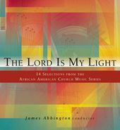 The Lord is My Light: 14 Selection from the