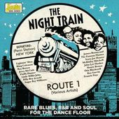 Night Train Route 1: Rare Blues R&B & Soul for