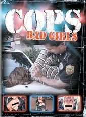 Cops - Bad Girls