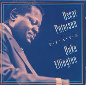 Oscar Peterson Plays Duke Ellington [Compilation]