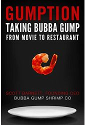 Gumption: Taking Bubba Gump from Movie to Life