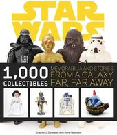 Star Wars - 1000 Collectibles: Memorabilia and