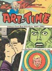 Art in Time: Unknown Comic Book Adventures,