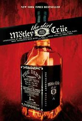 Motley Crue - The Dirt: Confessions of the