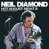 Hot August Night II: Recorded Live in Concert