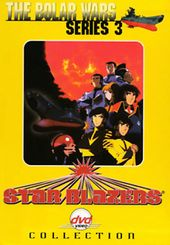 Star Blazers - Series 3 Collection: The Bolar