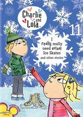 Charlie and Lola, Volume 11: I Really Really Need