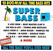 Super Bass: 20 Boomin' All Time Bass Hits