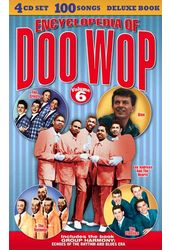 Encyclopedia of Doo Wop, Volume 6 (4-CD Box