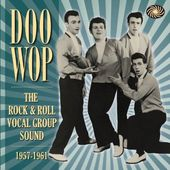 Doo Wop: The Rock & Roll Vocal Group Sound (3-CD)