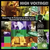 High Voltage: Giant Steps & Flashpoints In