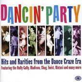 Dancin' Party: Hits and Rarities from the Dance