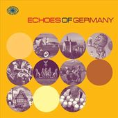 Echoes of Germany: German Popular Music of the