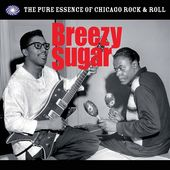 Breezy Sugar: The Pure Essence of Chicago Rock &