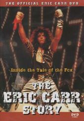 Kiss - The Eric Carr Story: Inside the Tale of