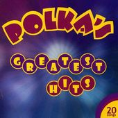 Polka's Greatest Hits, Volume 2