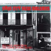 Soul City New Orleans: Big Easy Gems from the