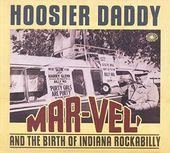 Hoosier Daddy: Mar-Vel' and the Birth of Indiana