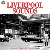 Liverpool Sounds: 75 Classics from the Singing
