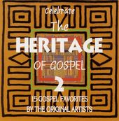 Celebrate the Heritage of Gospel, Volume 2