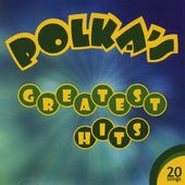 Polka's Greatest Hits, Volume 3