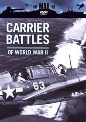 The War File - Carrier Battles of World War II