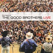 Best of the Good Brothers: Live