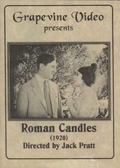 Roman Candles (Silent)
