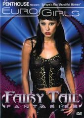 Penthouse - Eurogirls: Fairy Tail Fantasies